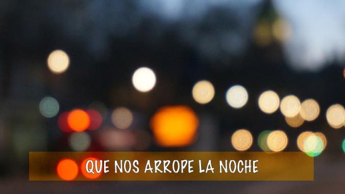 Que nos arrope la noche Cuaderno de Carmelo Beltrán